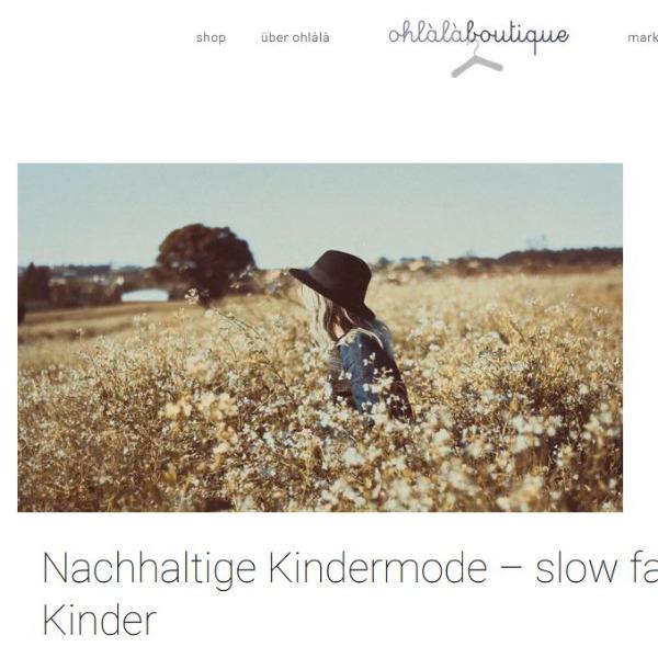 Slow fashion für Kinder blog auf ohlàlà boutique